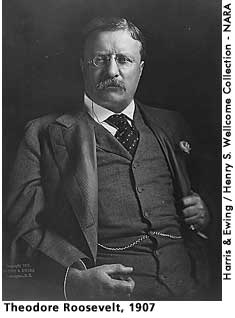 [picture: Theodore Roosevelt, 1907]