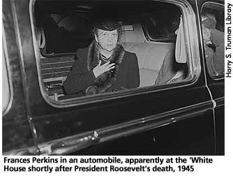 [picture: Frances Perkins at the White House after FDR's death, 1945]