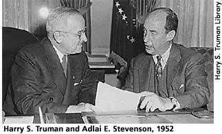 [picture: Harry S. Truman and Adlai E. Stevenson, 1952]